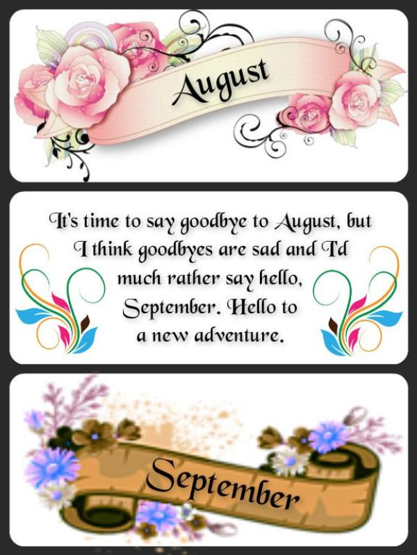 Goodbye August Hello September 2018 Quotes