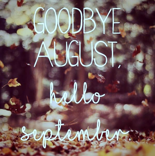 Goodbye August Hello September Images Download