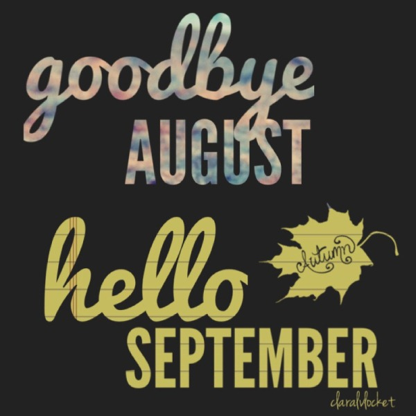 Goodbye August Hello September Pics Download