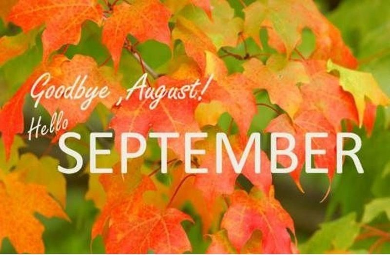 Goodbye August Hello September Pictures Download