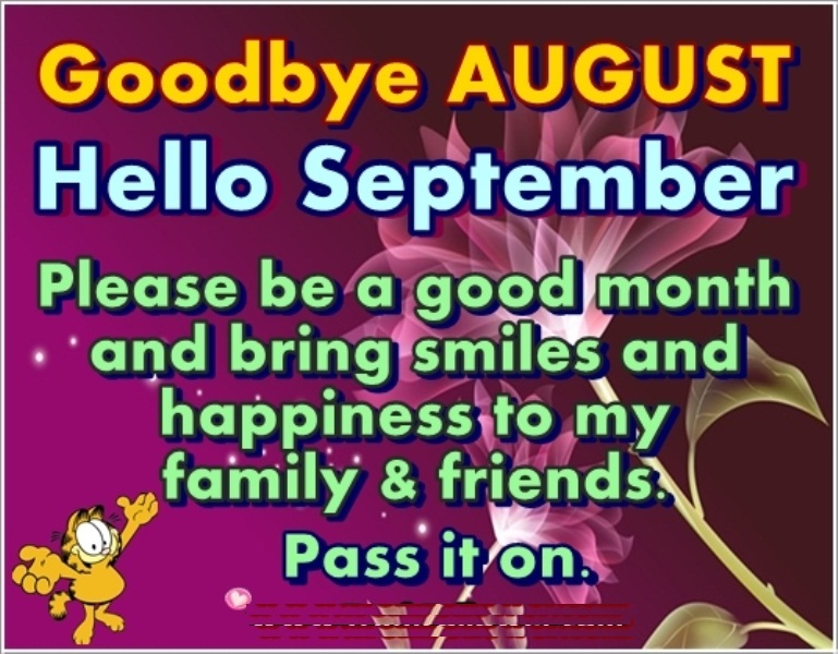 Goodbye August Hello September Pictures With Quotes