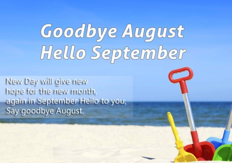 Goodbye August Hello September Quotes