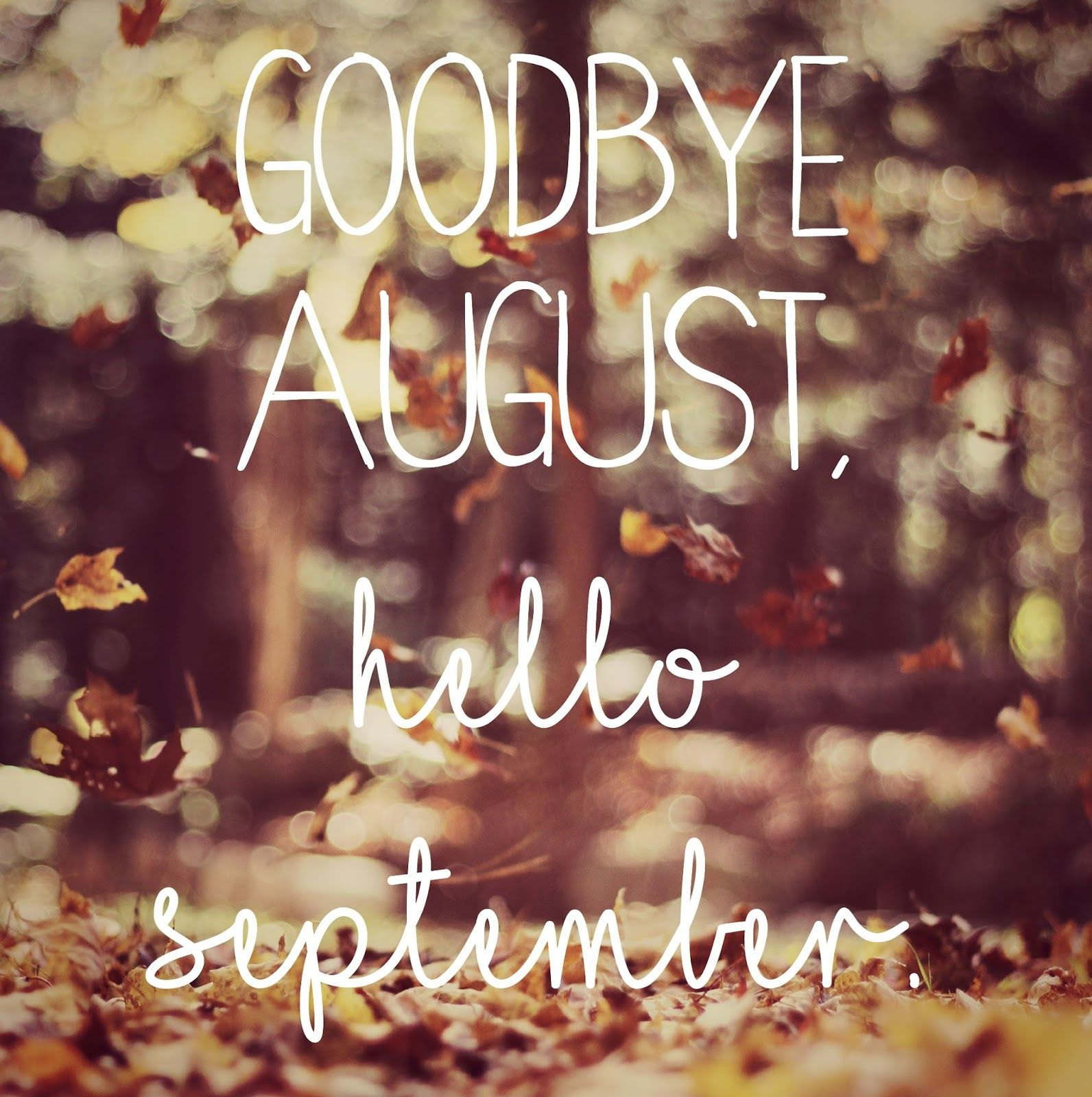 Goodbye August Hello September Quotes For Facebook