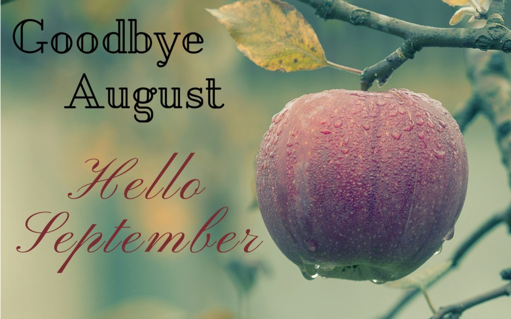 Goodbye August Hello September Quotes Free