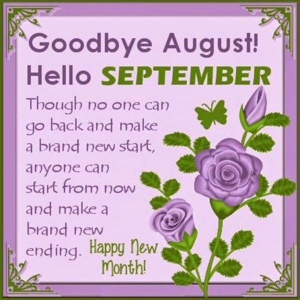 Goodbye August Hello September Quotes Tumblr