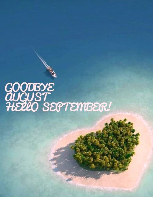 Goodbye August Hello September Wallpapers Free