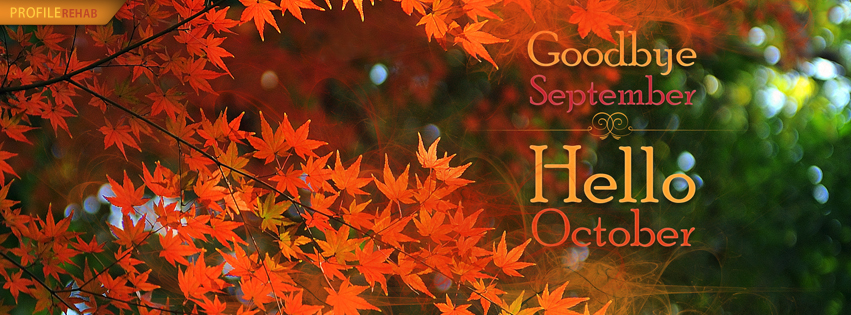 Goodbye September Hello October Facebook Cover
