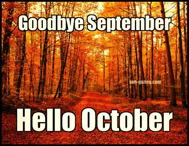 Goodbye September Hello October Pictures HD