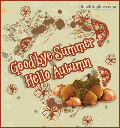 Goodbye Summer Hello Autumn Pictures Free