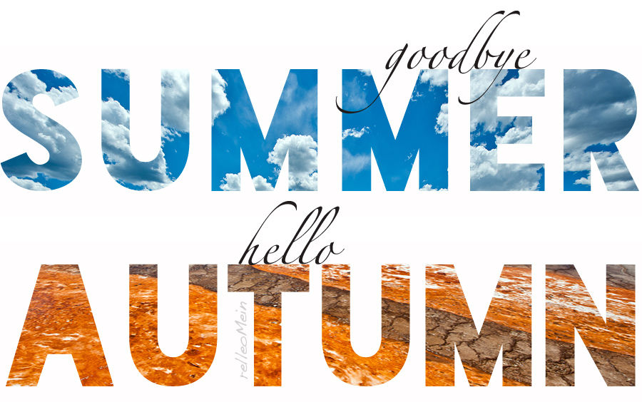 Goodbye Summer Hello Autumn Pictures