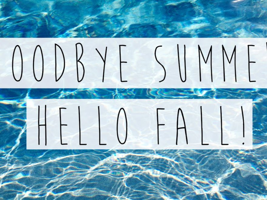 Goodbye Summer Hello Fall for Facebook