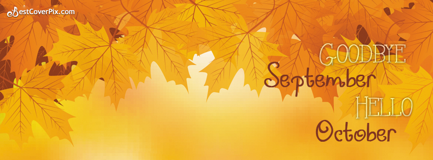 Hello October Bye September FB Cover
