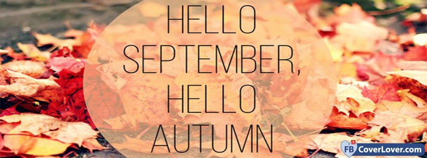 Hello September Hello Autumn Facebook Cover