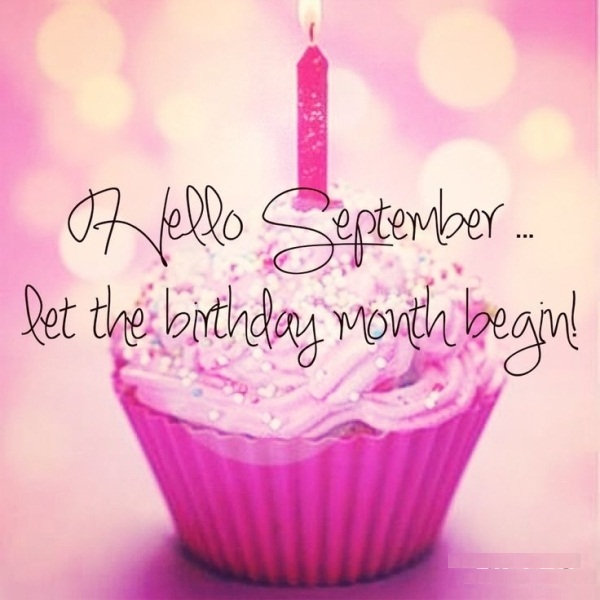 Hello September My Birthday Month Quotes