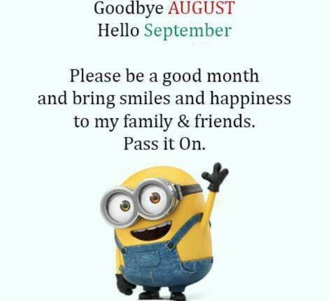 Quotes For Goodbye August Hello September