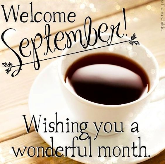 Welcome September Wishing You A Wonerful Month Images