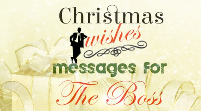 Merry Christmas Wishes For the Boss
