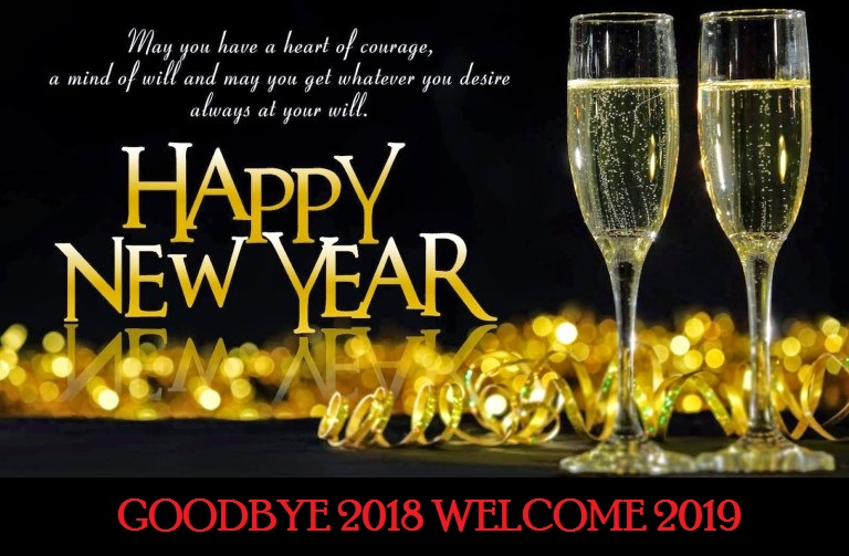 Goodbye 2018 Welcome 2019 Happy New Year