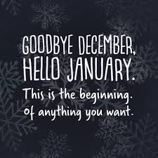 Goodbye December Hello January For Friends