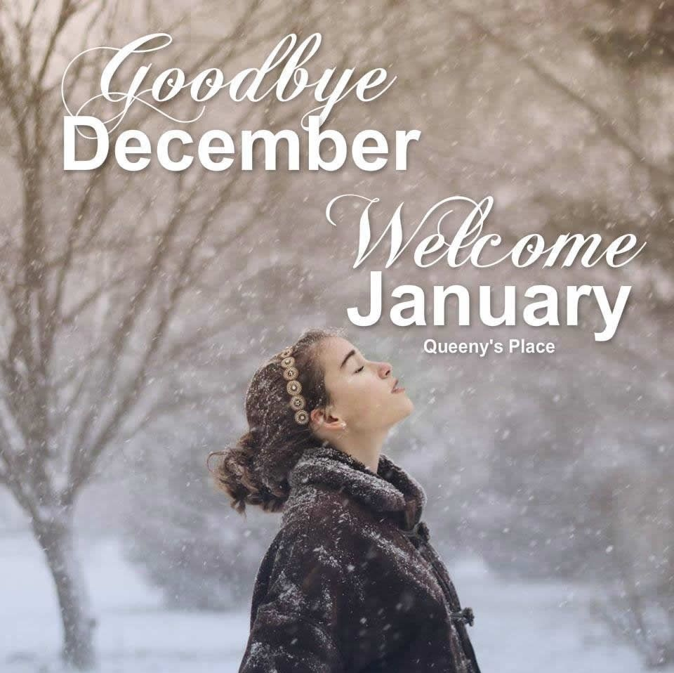 Goodbye December Hello January Motivational Quotes