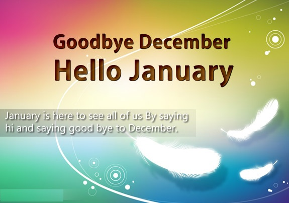 Goodbye December Hello January Wishes Pictures