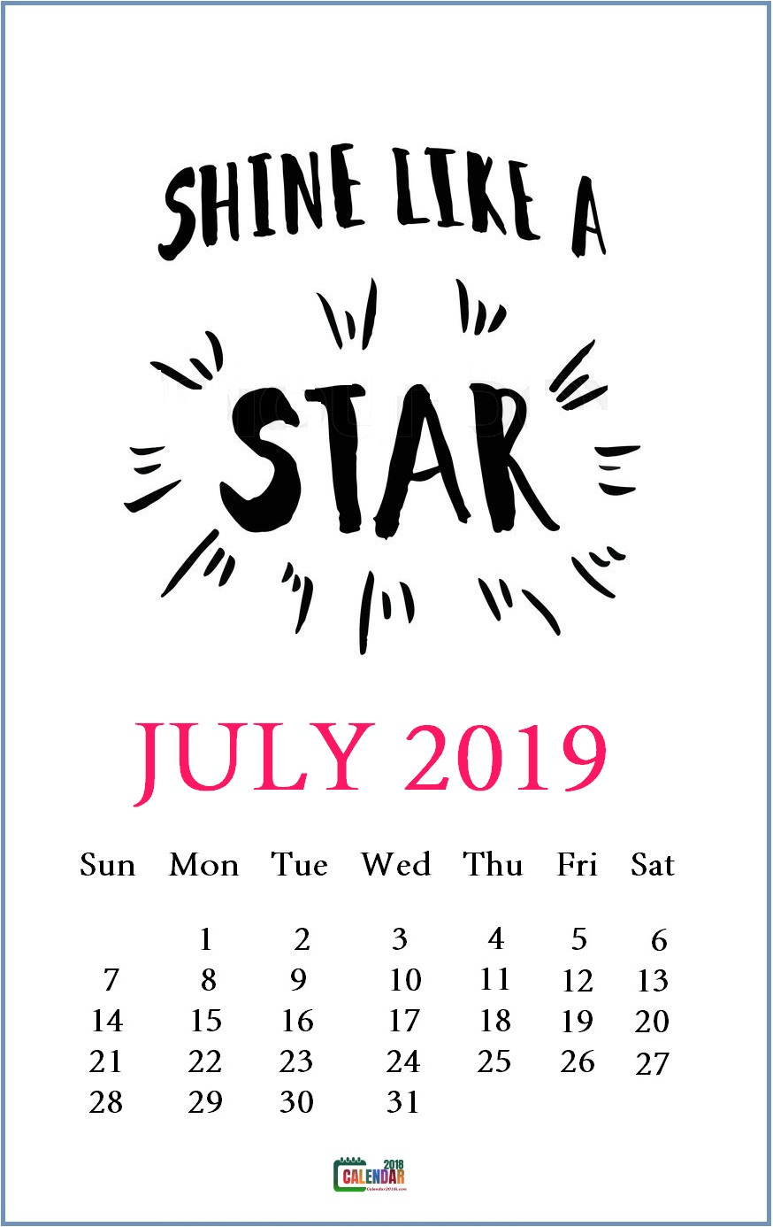 Motivational July 2019 Calendar Template