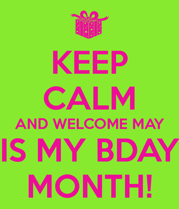 Keep Calm And Welcome May Month