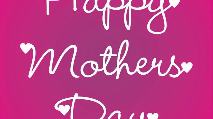 Mothers Day Whatsapp Status Images
