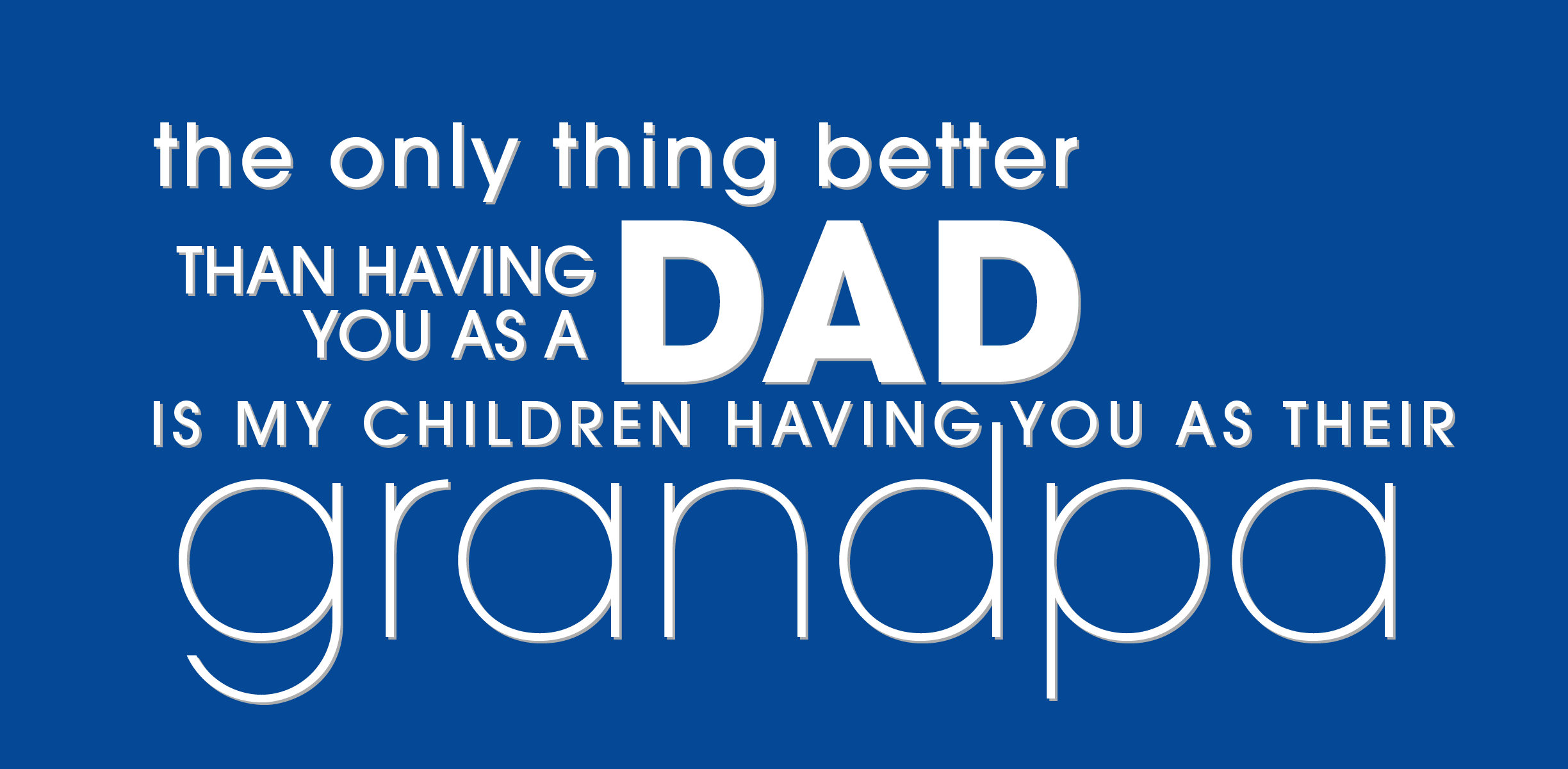 Fathers Day Quotes Grandpa