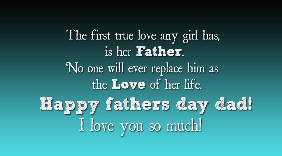Fathers Day Quotes The First True Love