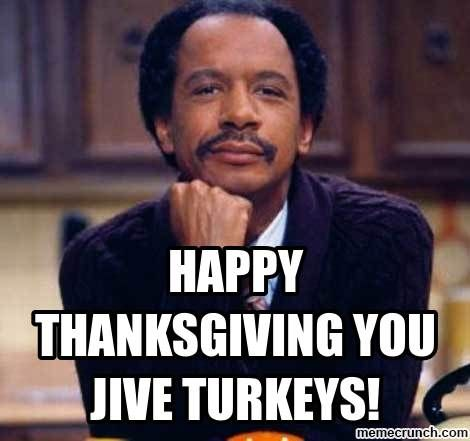 Humor Happy Thanksgiving Memes Funny